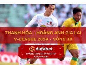 [V-League 2019, Vòng 18] Thanh Hóa vs Hoàng Anh Gia Lai 2