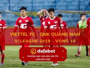 [V-League 2019, Vòng 18] Viettel FC vs QNK Quảng Nam 4