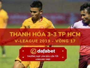 Video xem lại Thanh Hóa 3-3 TP Hồ Chí Minh (V-League 2019 - Vòng 17)