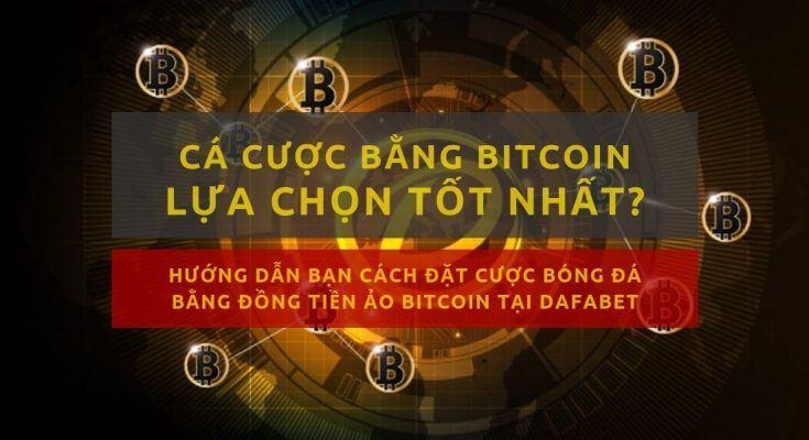ca-cuoc-bong-da-bang-bitcoin-lua-chon-nao-tot-nhat