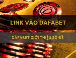 Link vào Dafabet chơi lô đề online số đề