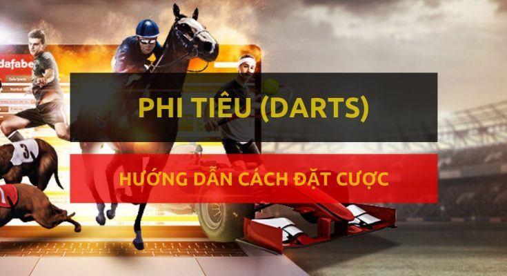 dafabet-huong-dan-dat-cuoc-mon-phi-tieu-throwing-darts