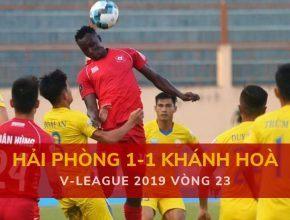 Highlight: Hải Phòng 1-1 Sanna Khánh Hòa (V-League 2019 - Vòng 23)