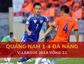 Highlight: Quảng Nam 1-4 SHB Đà Nẵng (V-League 2019 - Vòng 23)