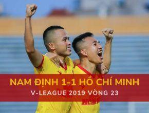 Highlight: Nam Định 1-1 TP Hồ Chí Minh (V-League 2019 - Vòng 23)
