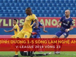 Highlight: Becamex Bình Dương 1-5 Sông Lam Nghệ An (V-League 2019 - Vòng 23)