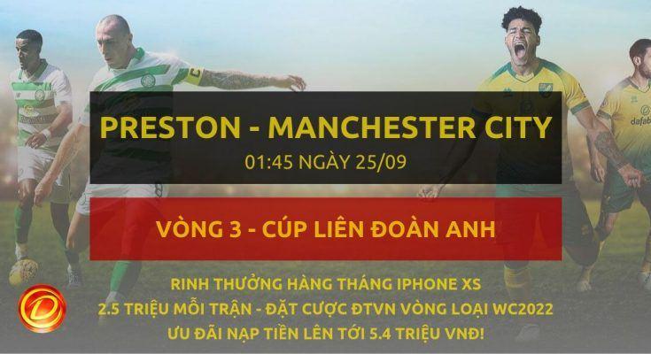 [Cúp liên đoàn] Preston vs Manchester City dafabet