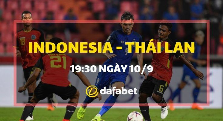 Kèo bóng đá trận Indonesia vs Thái Lan dafabet