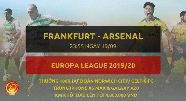 [Vòng bảng C2] Eintracht Frankfurt vs Arsenal soi keo dafabet
