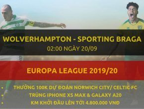 [Vòng bảng C2] Wolverhampton vs Sporting Braga dafabet