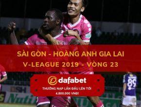dafabet keo bong da [V-League 2019, Vòng 23] Sài Gòn FC vs HAGL