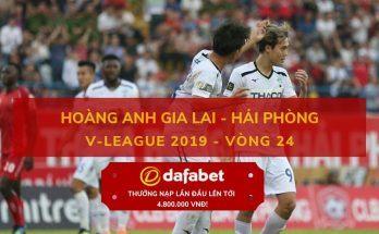 dafabet viet nam ca cuoc [V-League 2019, Vòng 24] HAGL vs Hải Phòng