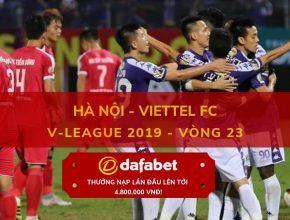 dafabet.com [V-League 2019, Vòng 23] Hà Nội vs Viettel