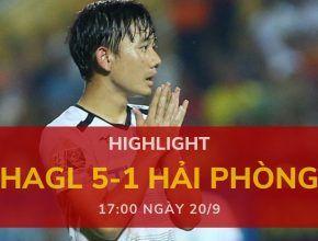 highlight v-league-2019-vong-24-dafabetvietnam (Hoàng Anh Gia Lai 5-1 Hải Phòng)