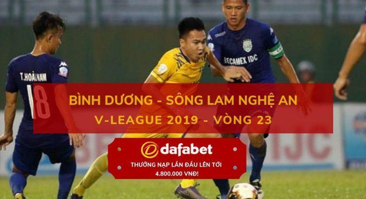 soi keo bong da viet nam dafabet [V-League 2019, Vòng 23] Bình Dương vs SLNA