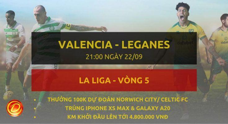 ty le cuoc dafabet [La Liga] Valencia vs Leganes