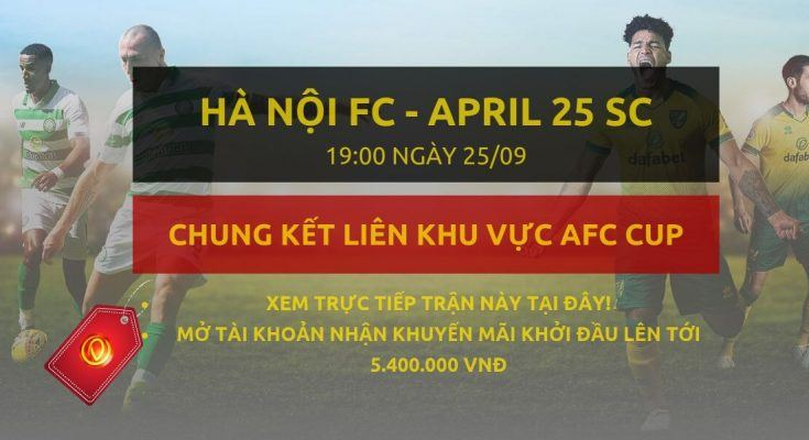 xem truc tiep Hà Nội FC vs April 25 SC