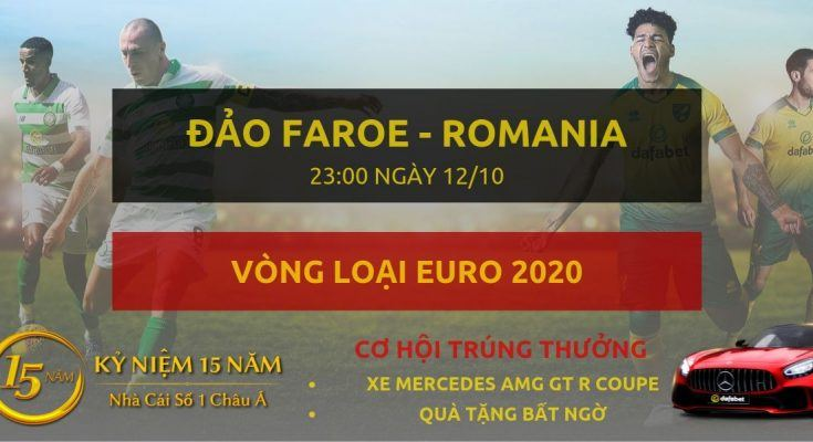 Đảo Faroe - Romania - Vong loai Euro 2020-12-10
