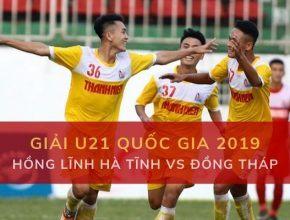 Giải U21 Quốc Gia: Đặt cược U21 Hồng Lĩnh Hà Tĩnh vs Đồng Tháp