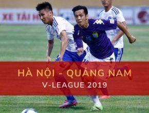 Đặt cược Hà Nội - Quảng Nam (17h Thứ bảy 19/10)