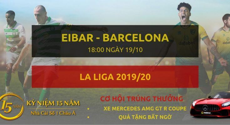 Dafabetvietnam.net-Eibar - Barcelona