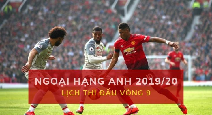ca-cuoc-ngoai-hang-anh-2019-20-vong-9-dafabet