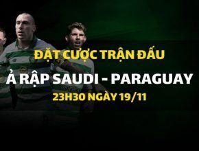 Ả Rập Saudi - Paraguay (23h30 ngày 19/11)