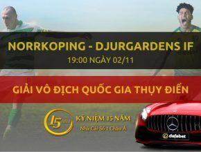 IFK Norrkoping - Djurgardens IF (19h00 ngày 02/11)