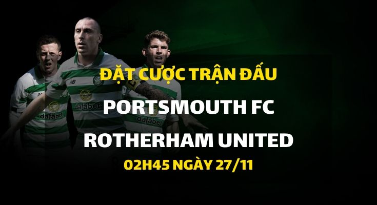 Portsmouth FC - Rotherham United (02h45 ngày 27/11)