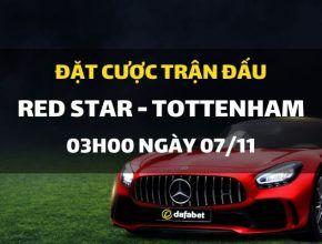 FK Red Star Belgrade - Tottenham Hotspur (03h00 ngày 07/11)