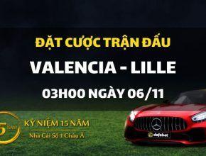 Valencia - O.lille (03h00 ngày 06/11)