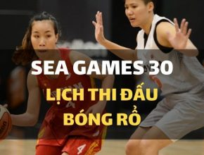 sea-games-30-lich-thi-dau-bong-ro