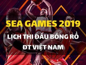 sea-games-30-lich-thi-dau-bong-ro-dt-viet-nam