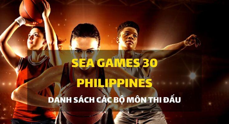 sea-games-30-tai-philippines-cac-mon-thi-dau