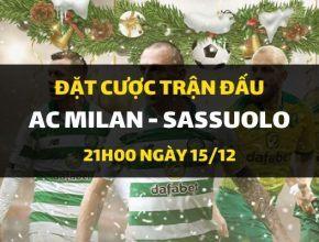 AC Milan - Sassuolo Calcio (21h00 ngày 15/12)