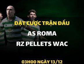 AS Roma - RZ Pellets Wac (03h00 ngày 13/12)