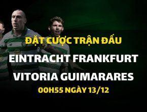 Eintracht Frankfurt - Vitoria Guimarares (00h55 ngày 13/12)