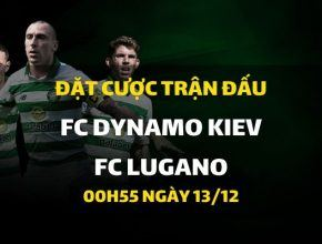 FC Dynamo Kiev - FC Lugano (00h55 ngày 13/12)
