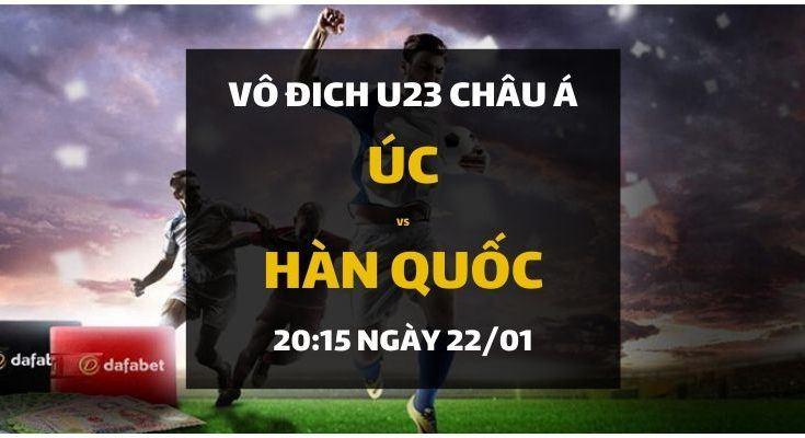 Đặt cược VCK U23 Châu Á 2020: Úc - Hàn Quốc (20h15 ngày 22/01)