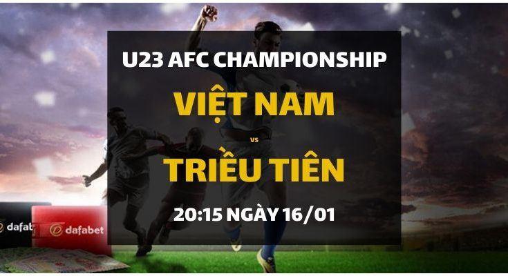 Đặt cược trực tiếp Việt Nam - Triều Tiên (20h15 ngày 16/01)