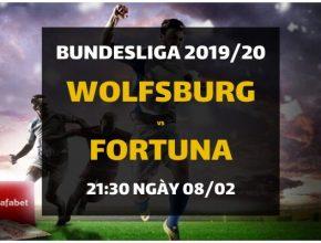 VfL Wolfsburg - Fortuna Dusseldorf (21h30 ngày 08/02)